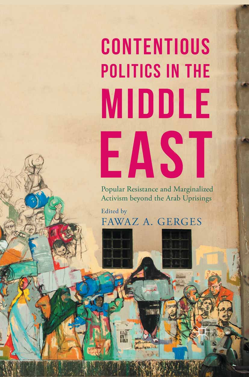 Gerges, Fawaz A. - Contentious Politics in the Middle East, e-kirja