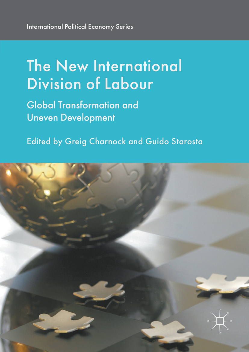 Charnock, Greig - The New International Division of Labour, e-bok