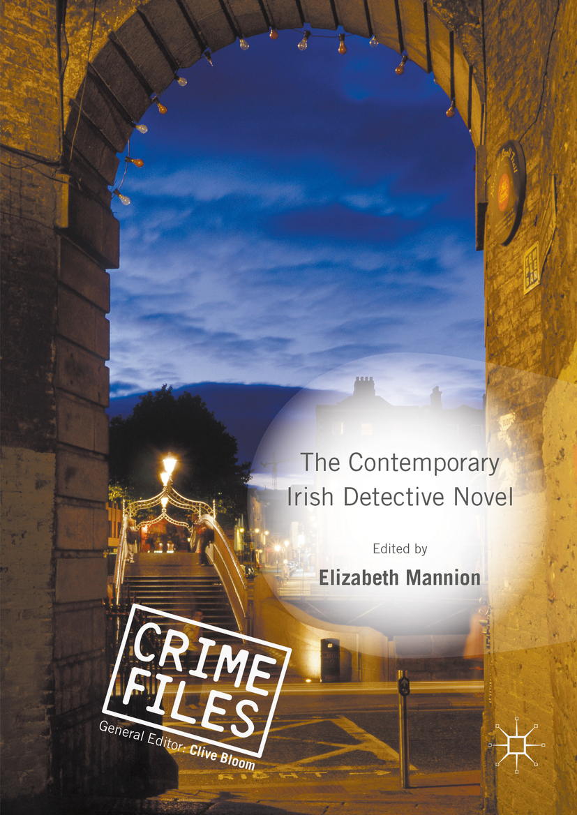 Mannion, Elizabeth - The Contemporary Irish Detective Novel, ebook