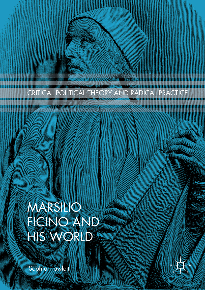 Howlett, Sophia - Marsilio Ficino and His World, ebook