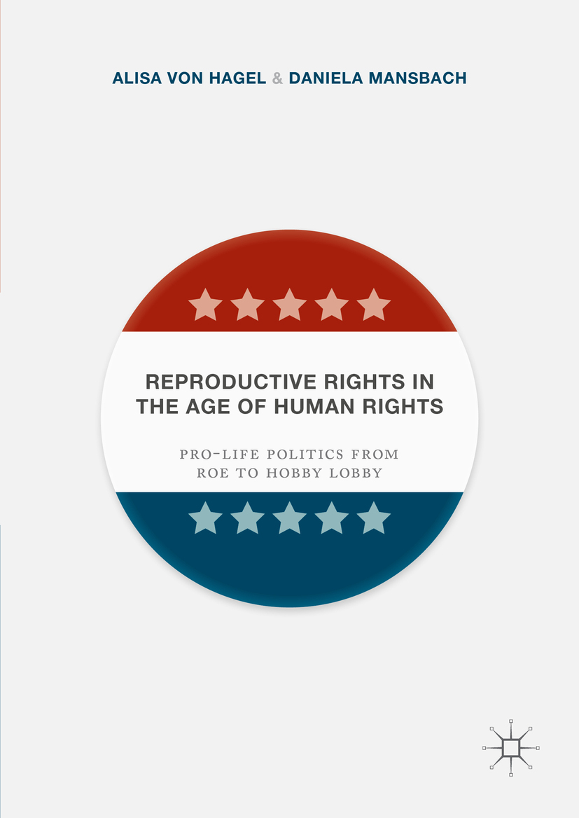 Hagel, Alisa Von - Reproductive Rights in the Age of Human Rights, ebook