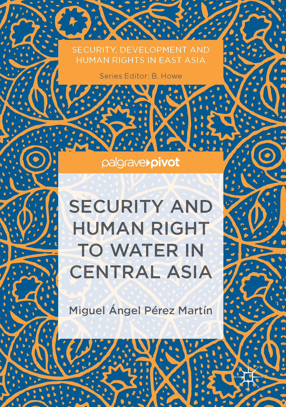 Martín, Miguel Ángel Pérez - Security and Human Right to Water in Central Asia, ebook