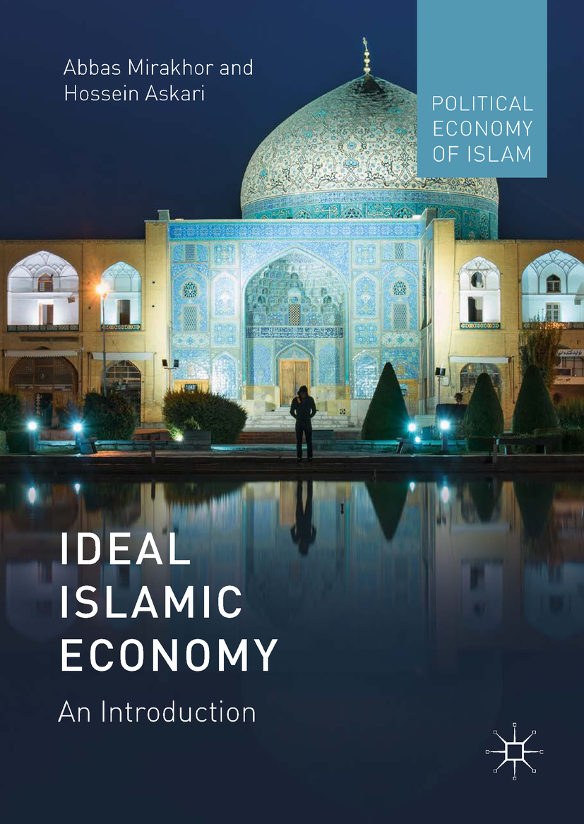 Askari, Hossein - Ideal Islamic Economy, ebook