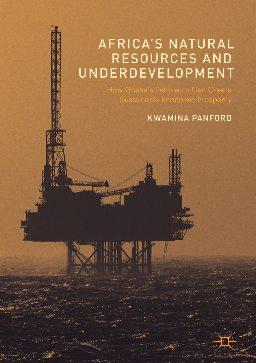 Panford, Kwamina - Africa's Natural Resources and Underdevelopment, ebook