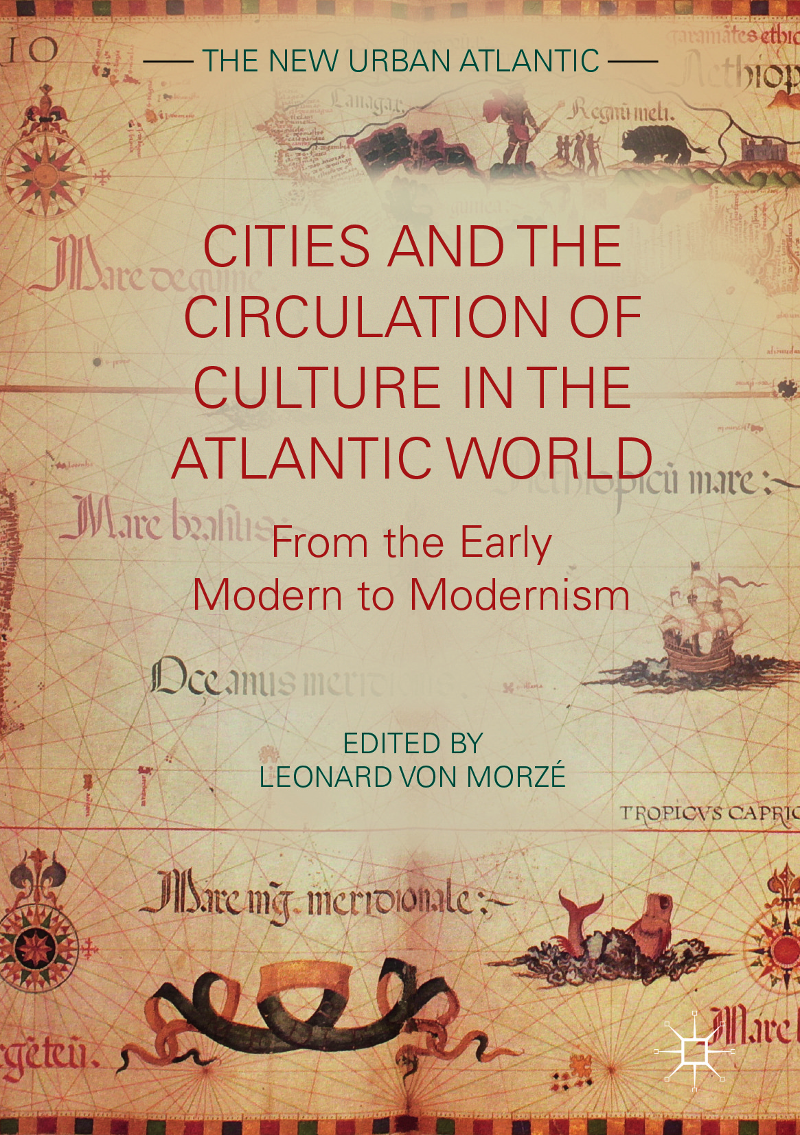 Morzé, Leonard von - Cities and the Circulation of Culture in the Atlantic World, ebook