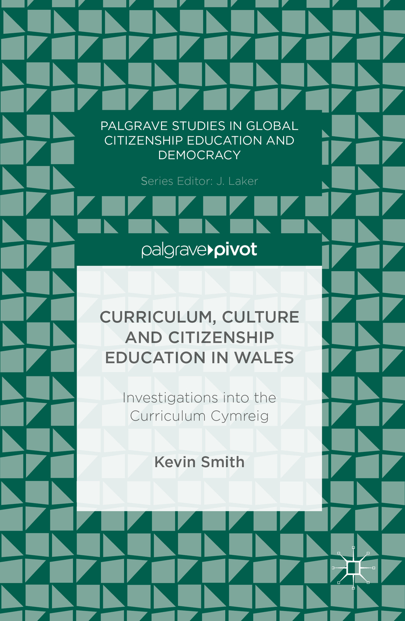 Smith, Kevin - Curriculum, Culture and Citizenship Education in Wales, ebook