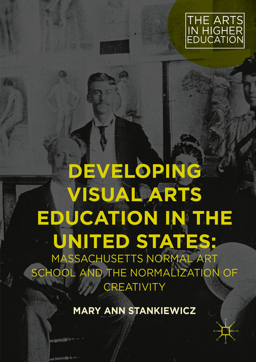 Stankiewicz, Mary Ann - Developing Visual Arts Education in the United States, ebook