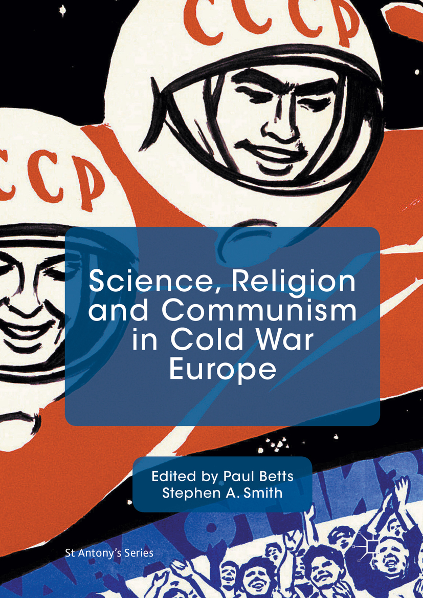 Betts, Paul - Science, Religion and Communism in Cold War Europe, ebook