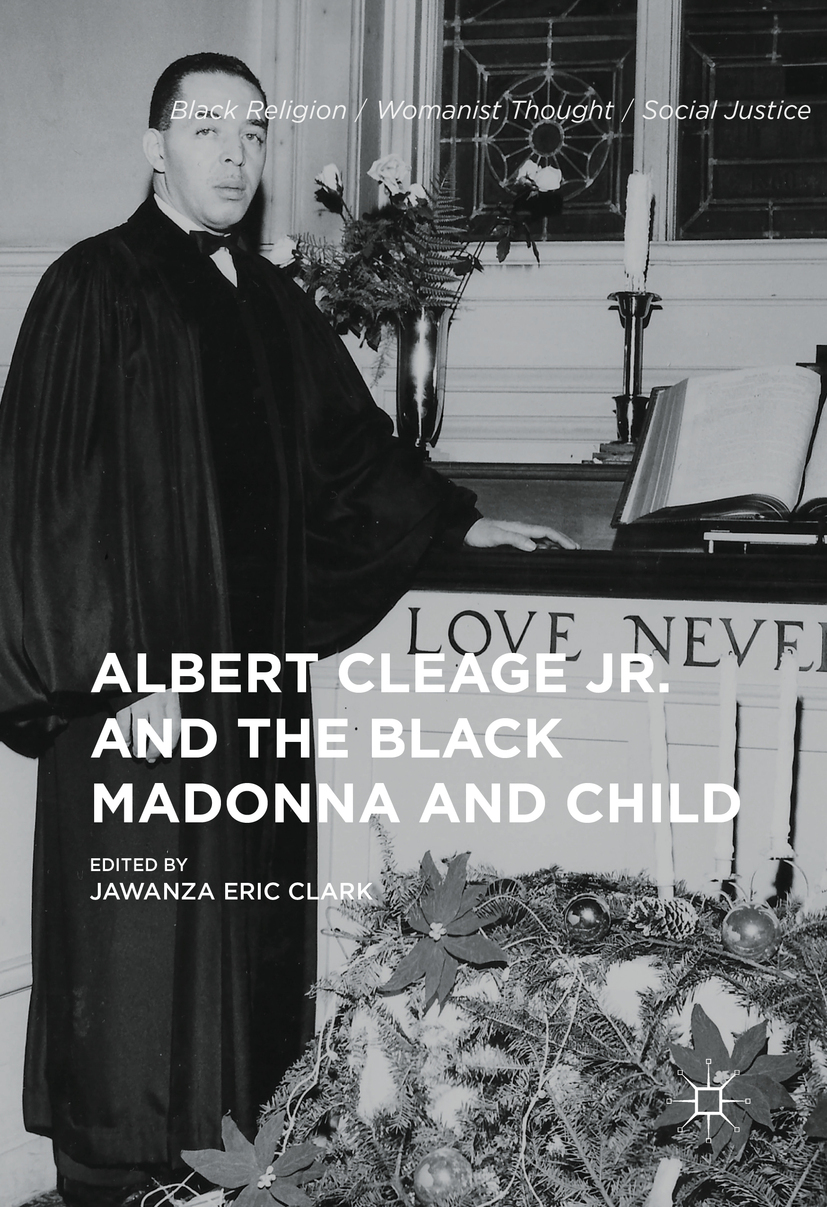 Clark, Jawanza Eric - Albert Cleage Jr. and the Black Madonna and Child, ebook