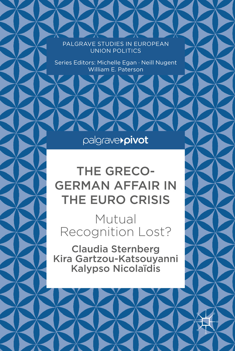 Gartzou-Katsouyanni, Kira - The Greco-German Affair in the Euro Crisis, ebook