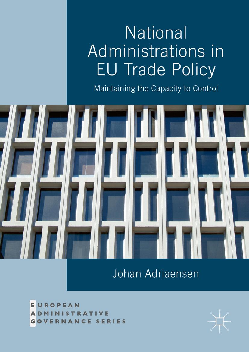 Adriaensen, Johan - National Administrations in EU Trade Policy, ebook