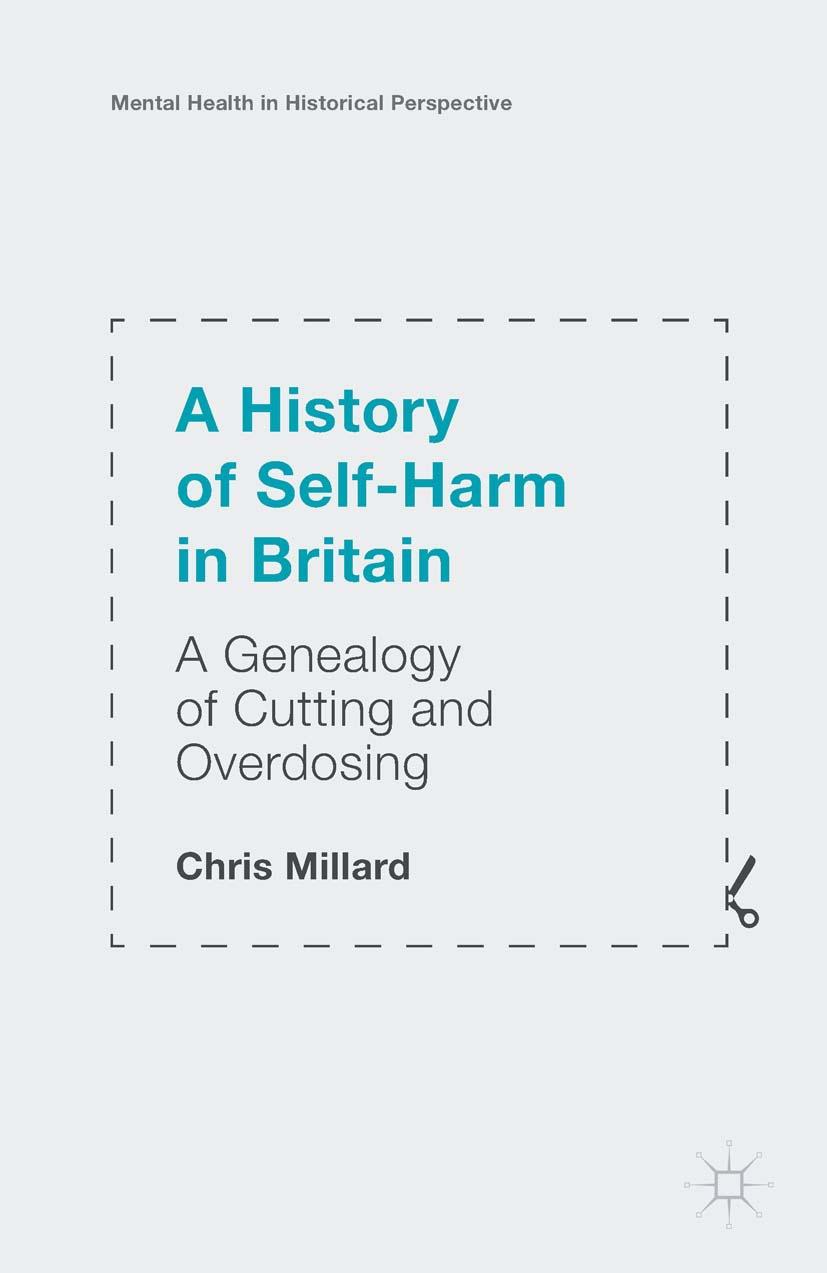 Millard, Chris - A History of Self-Harm in Britain, e-bok