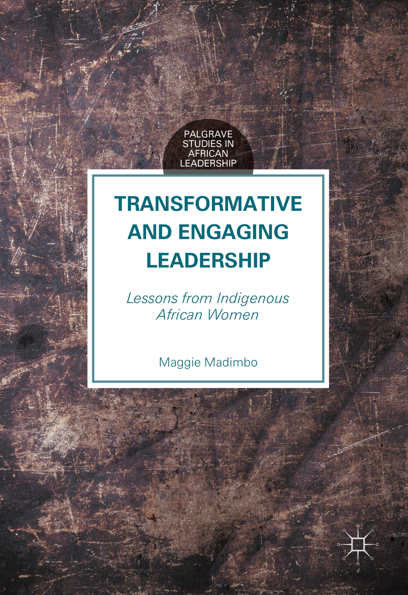 Madimbo, Maggie - Transformative and Engaging Leadership, ebook
