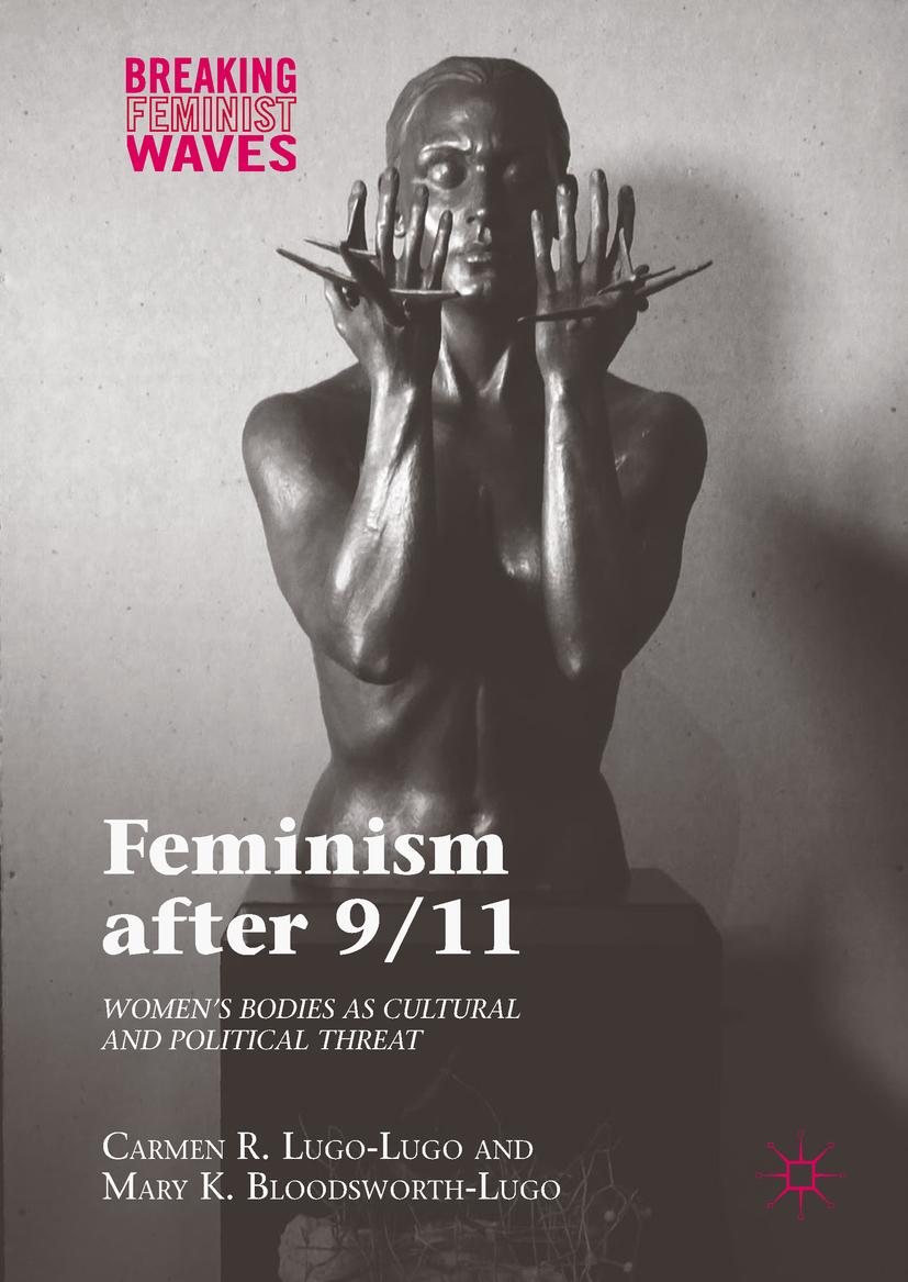 Bloodsworth-Lugo, Mary K. - Feminism after 9/11, ebook