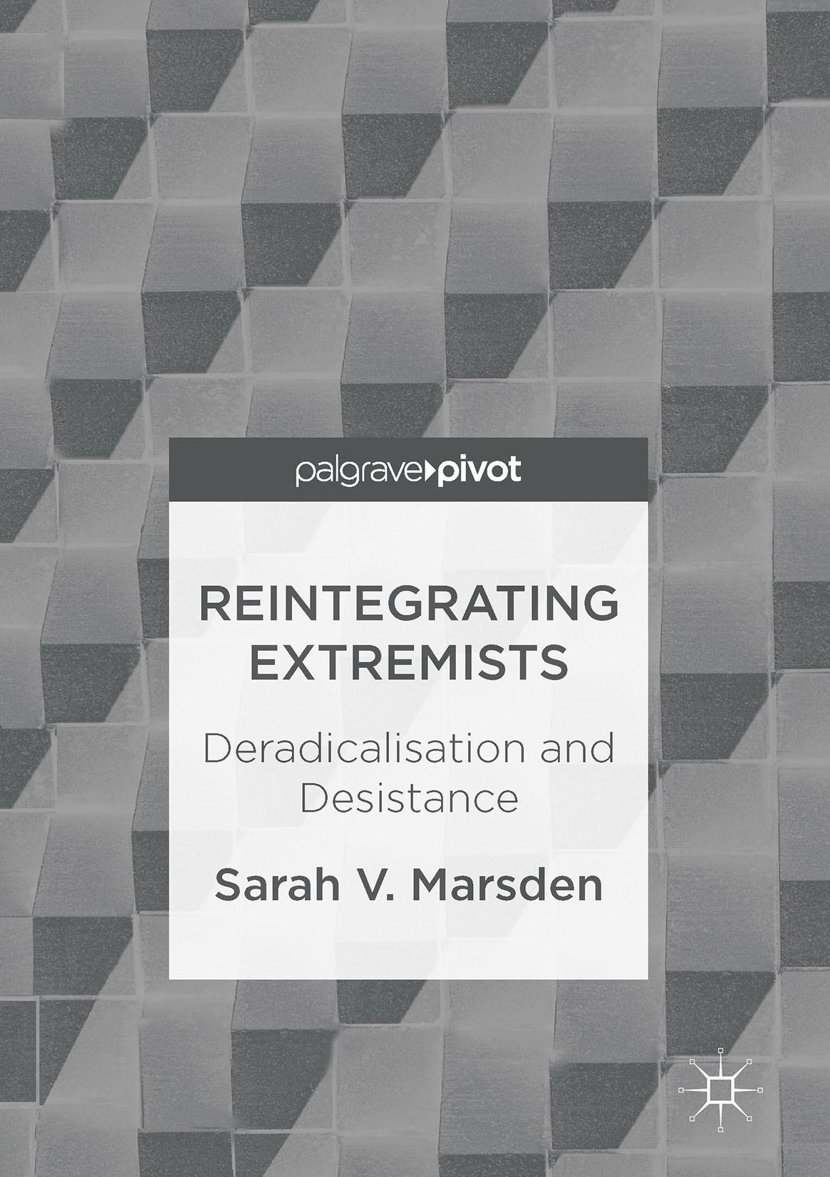 Marsden, Sarah V. - Reintegrating Extremists, ebook