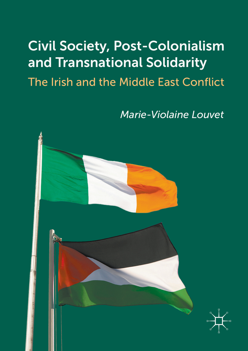 Louvet, Marie-Violaine - Civil Society, Post-Colonialism and Transnational Solidarity, e-kirja