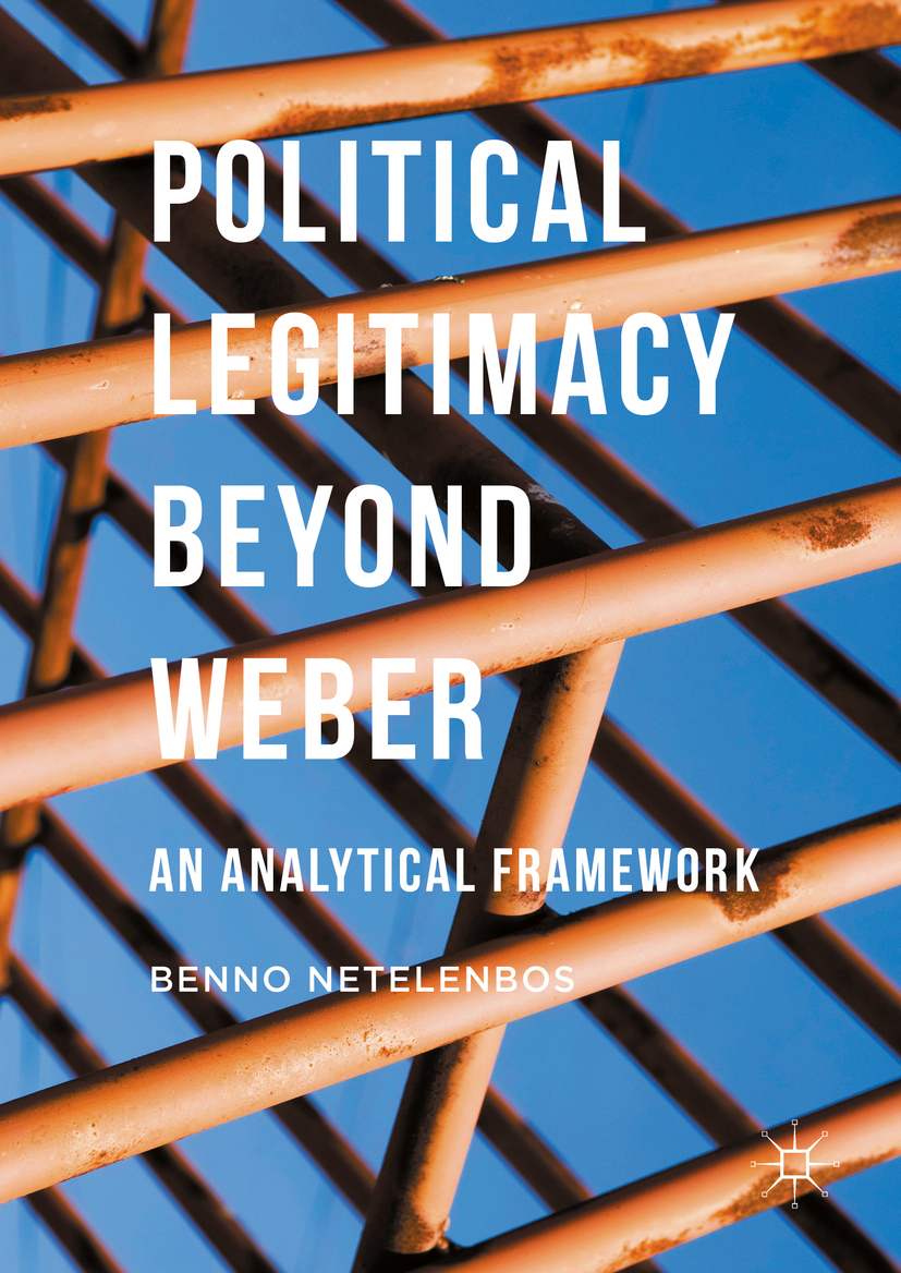 Netelenbos, Benno - Political Legitimacy beyond Weber, ebook
