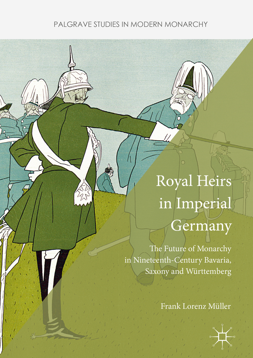 Müller, Frank Lorenz - Royal Heirs in Imperial Germany, ebook
