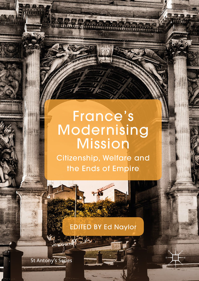 Naylor, Ed - France's Modernising Mission, ebook