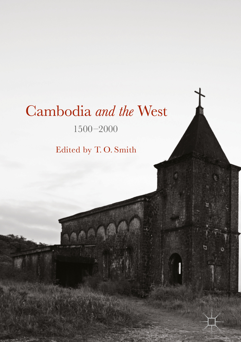 Smith, T. O. - Cambodia and the West, 1500-2000, ebook