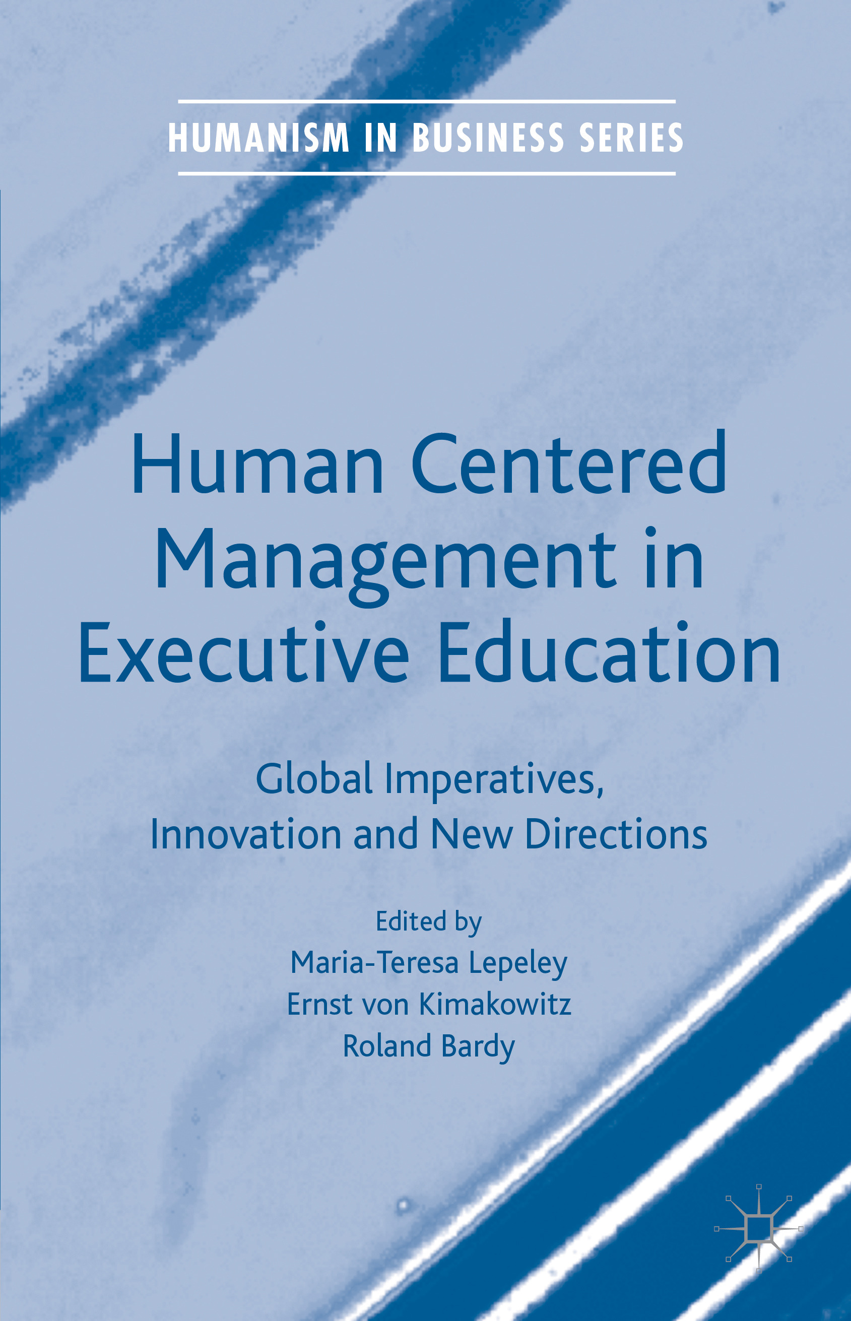 Bardy, Roland - Human Centered Management in Executive Education, ebook