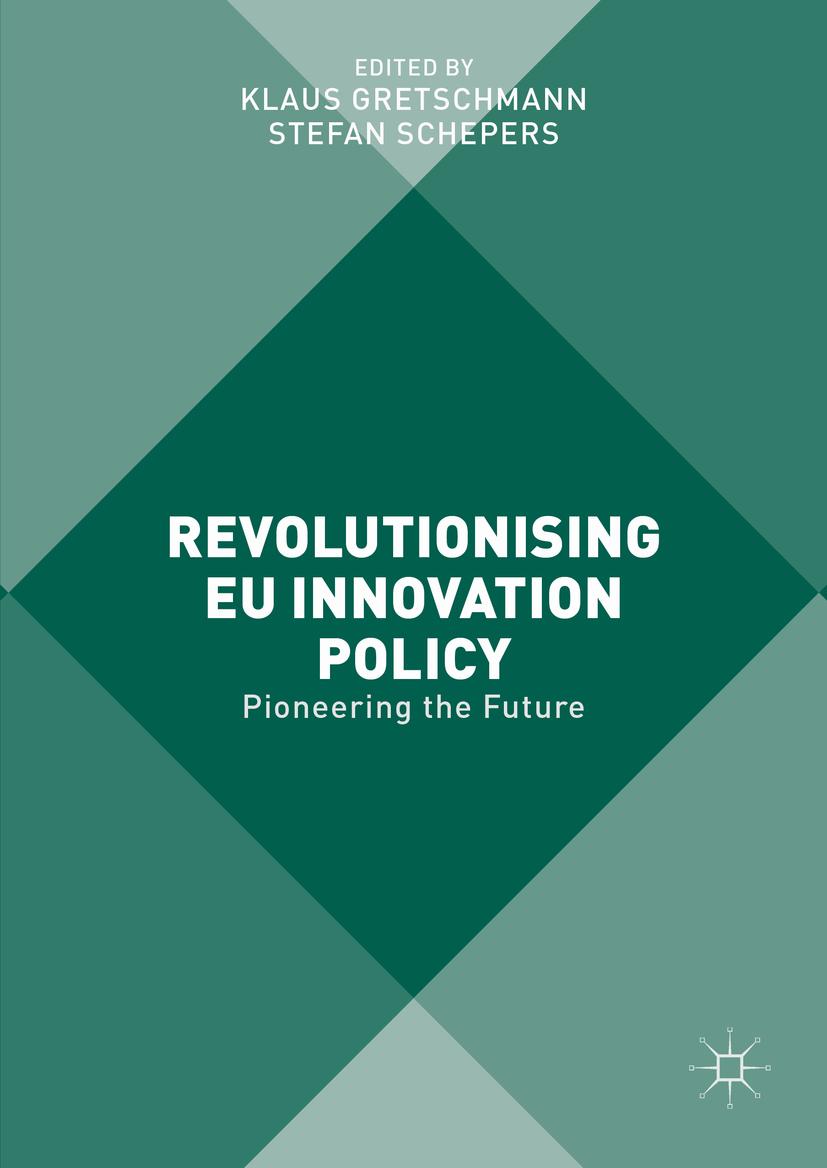 Gretschmann, Klaus - Revolutionising EU Innovation Policy, ebook