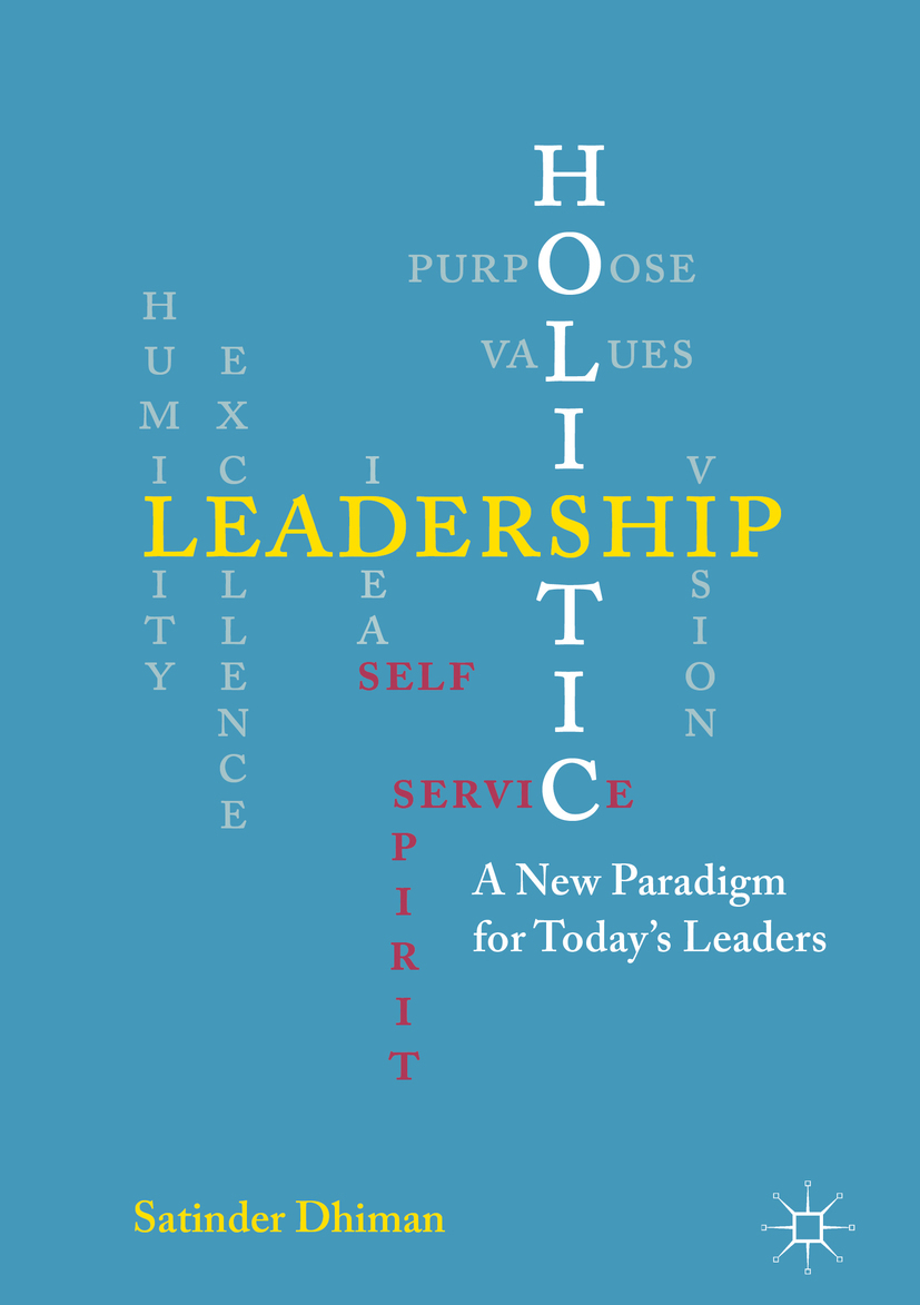 Dhiman, Satinder - Holistic Leadership, ebook