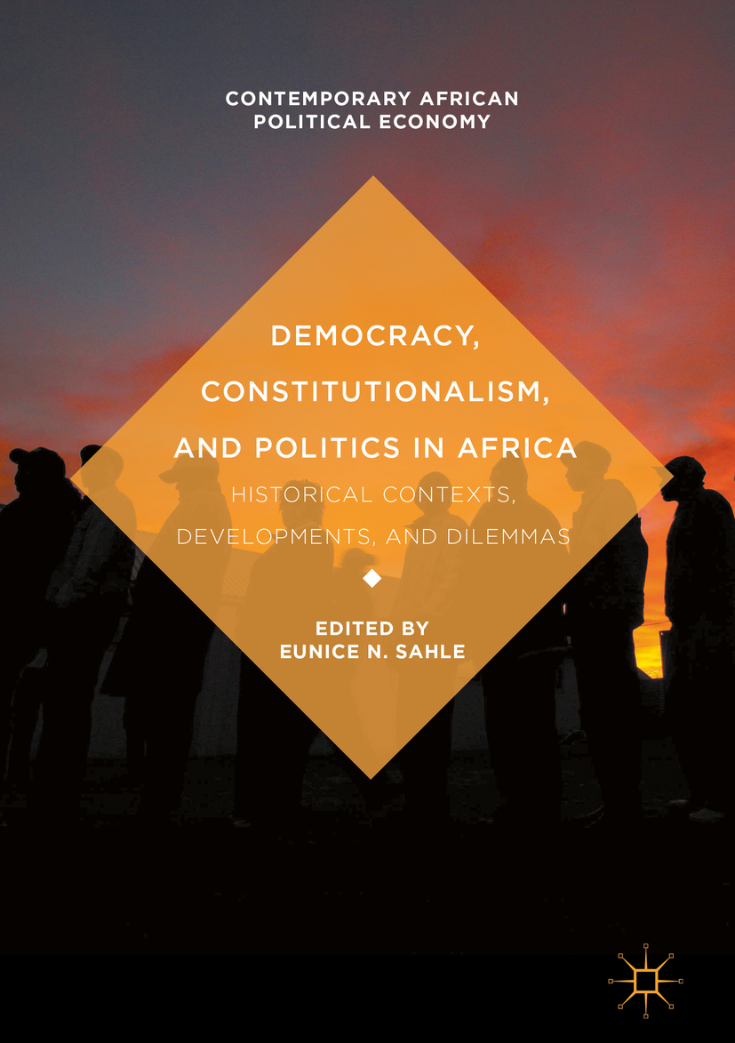 Sahle, Eunice N. - Democracy, Constitutionalism, and Politics in Africa, ebook