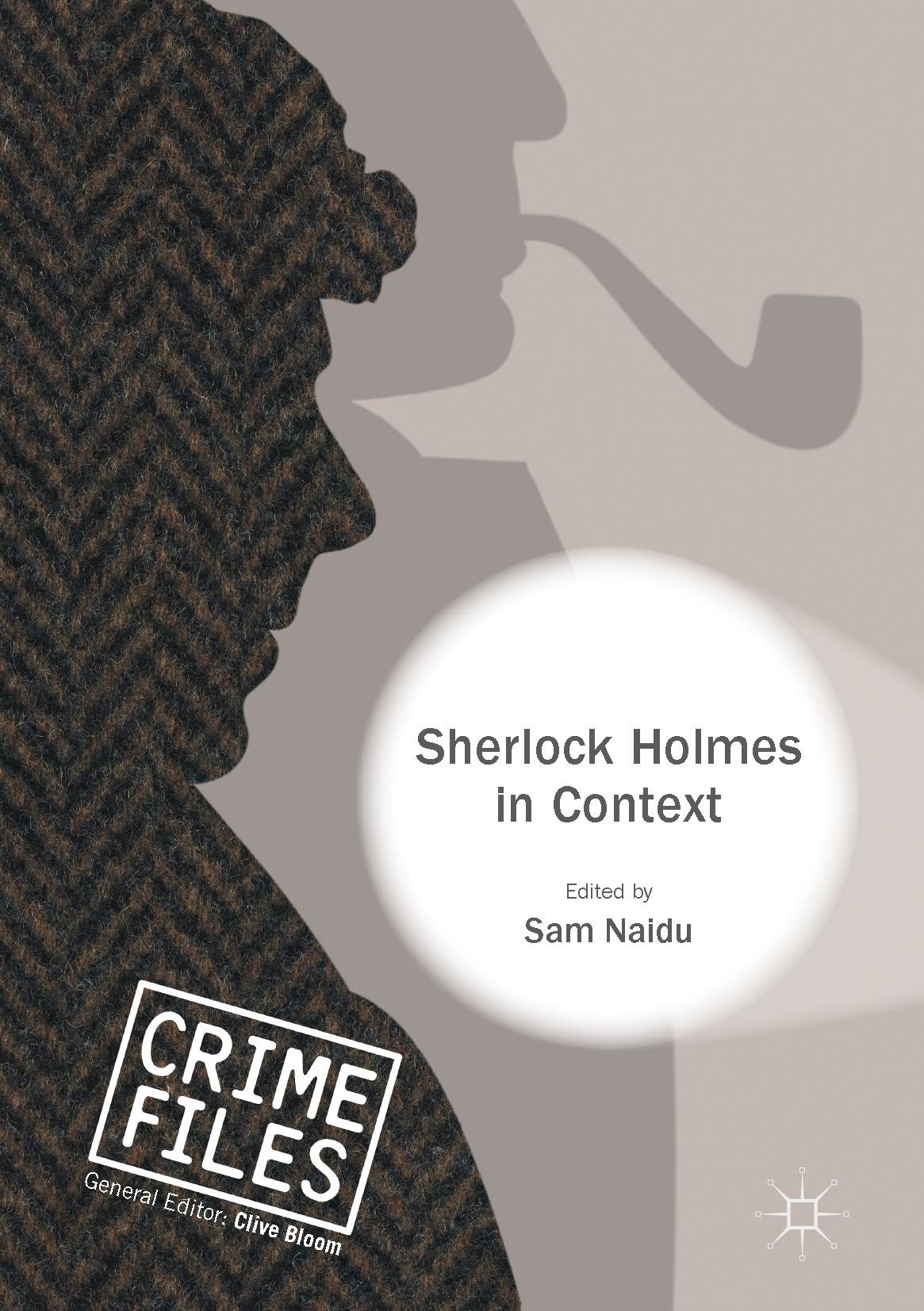Naidu, Sam - Sherlock Holmes in Context, ebook
