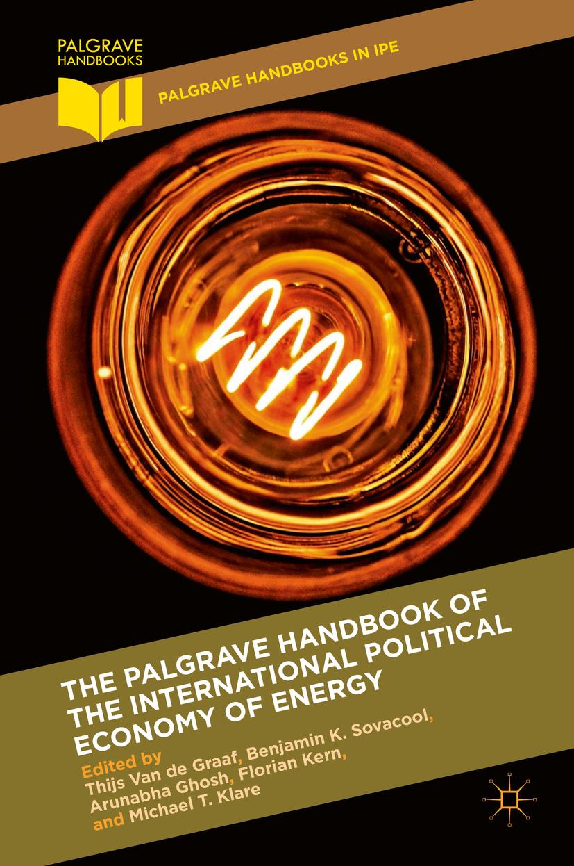 Ghosh, Arunabha - The Palgrave Handbook of the International Political Economy of Energy, ebook