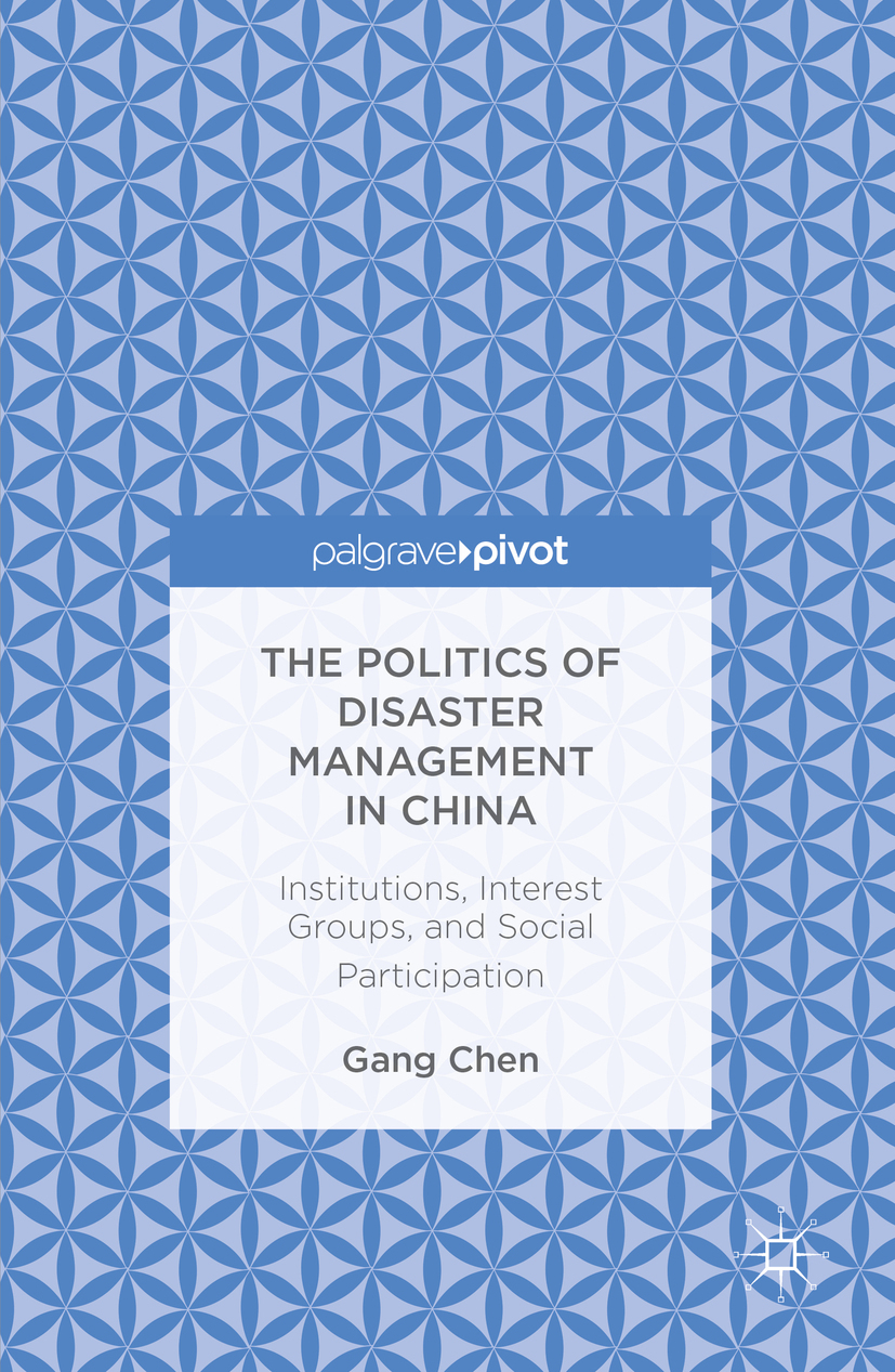 Chen, Gang - The Politics of Disaster Management in China, ebook