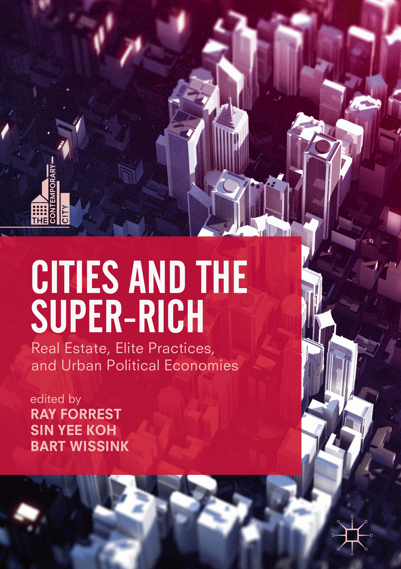 Forrest, Ray - Cities and the Super-Rich, e-kirja