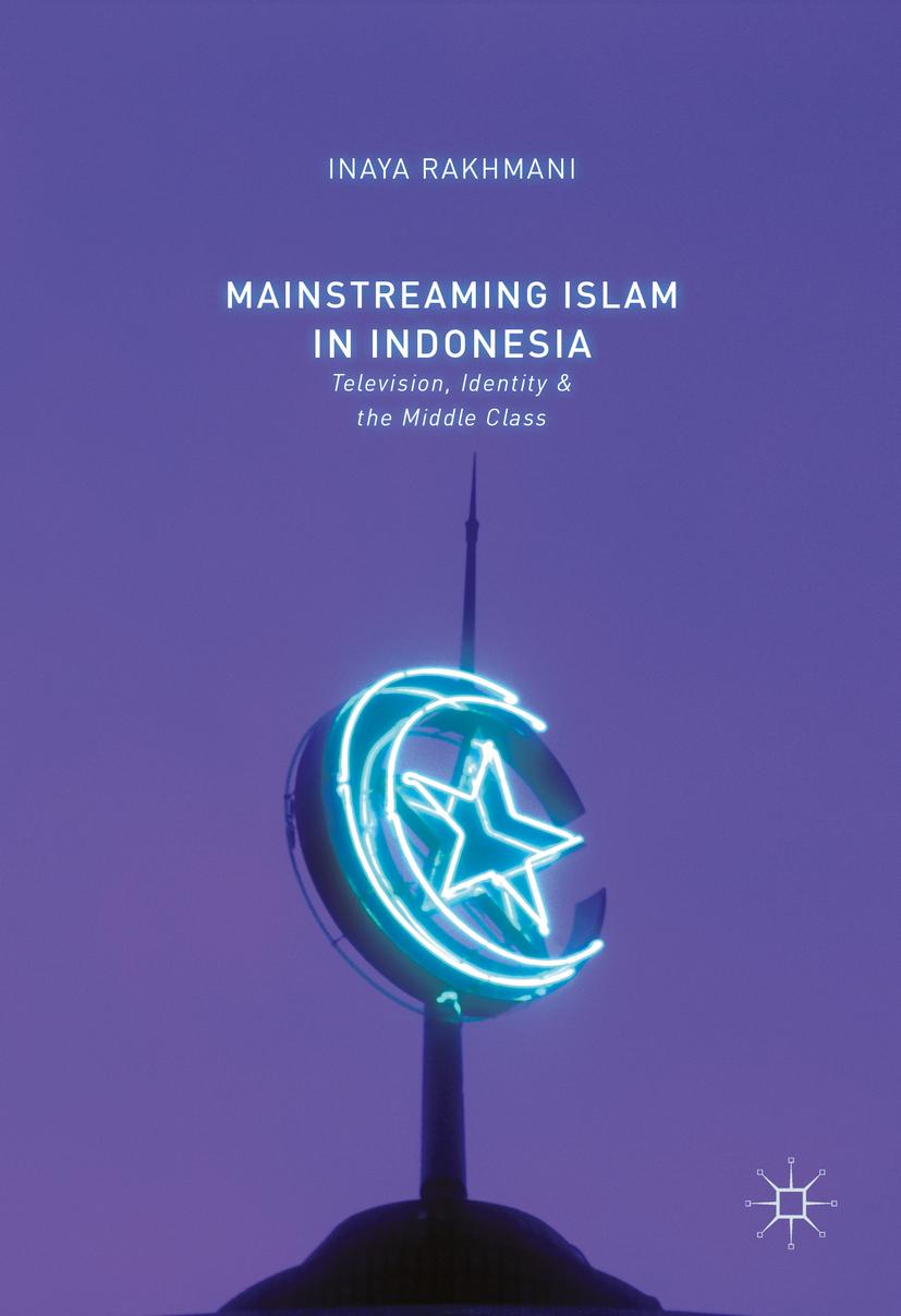 Rakhmani, Inaya - Mainstreaming Islam in Indonesia, ebook