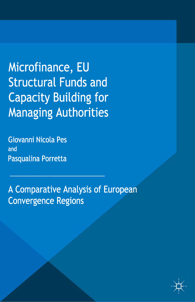 Pes, Giovanni Nicola - Microfinance, EU Structural Funds and Capacity Building for Managing Authorities, ebook