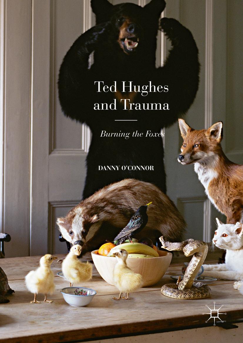O'Connor, Danny - Ted Hughes and Trauma, ebook