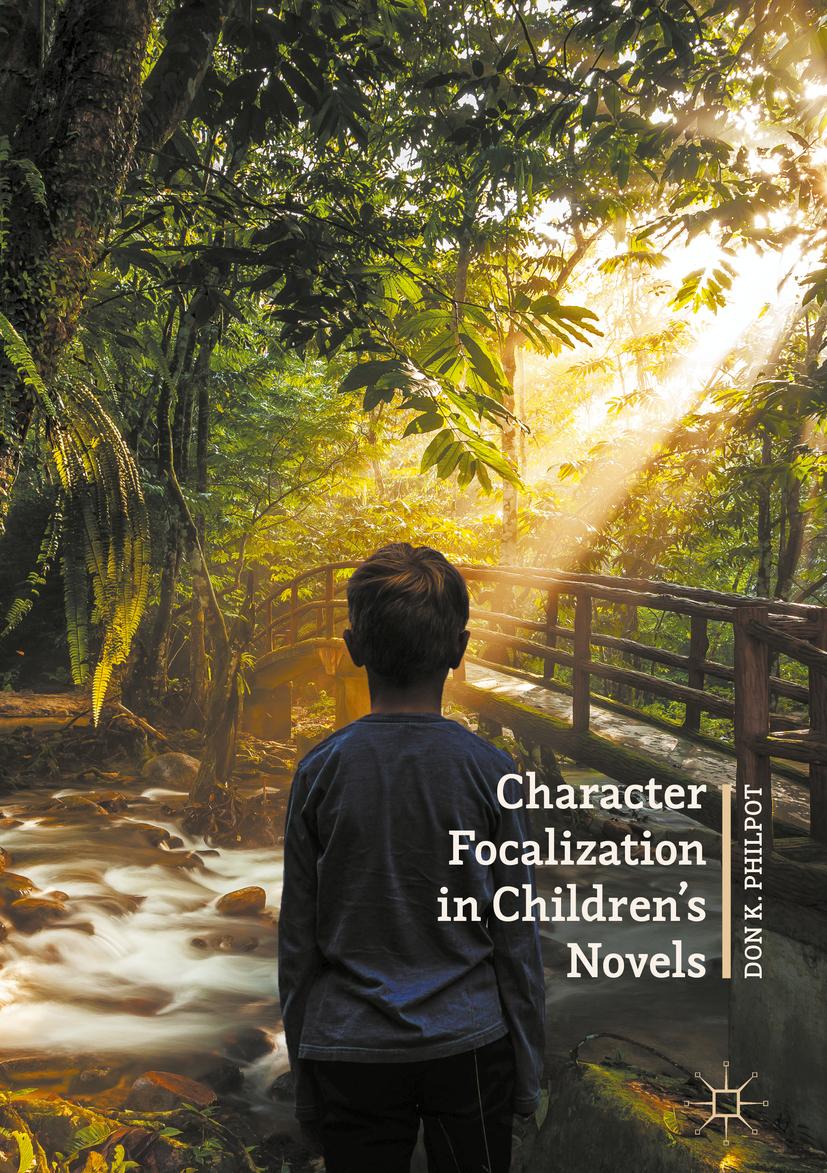 Philpot, Don K. - Character Focalization in Children's Novels, ebook