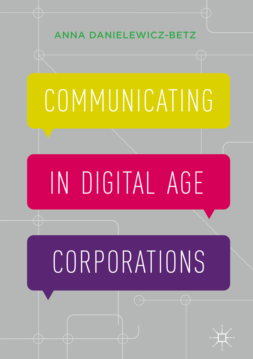 Danielewicz-Betz, Anna - Communicating in Digital Age Corporations, ebook