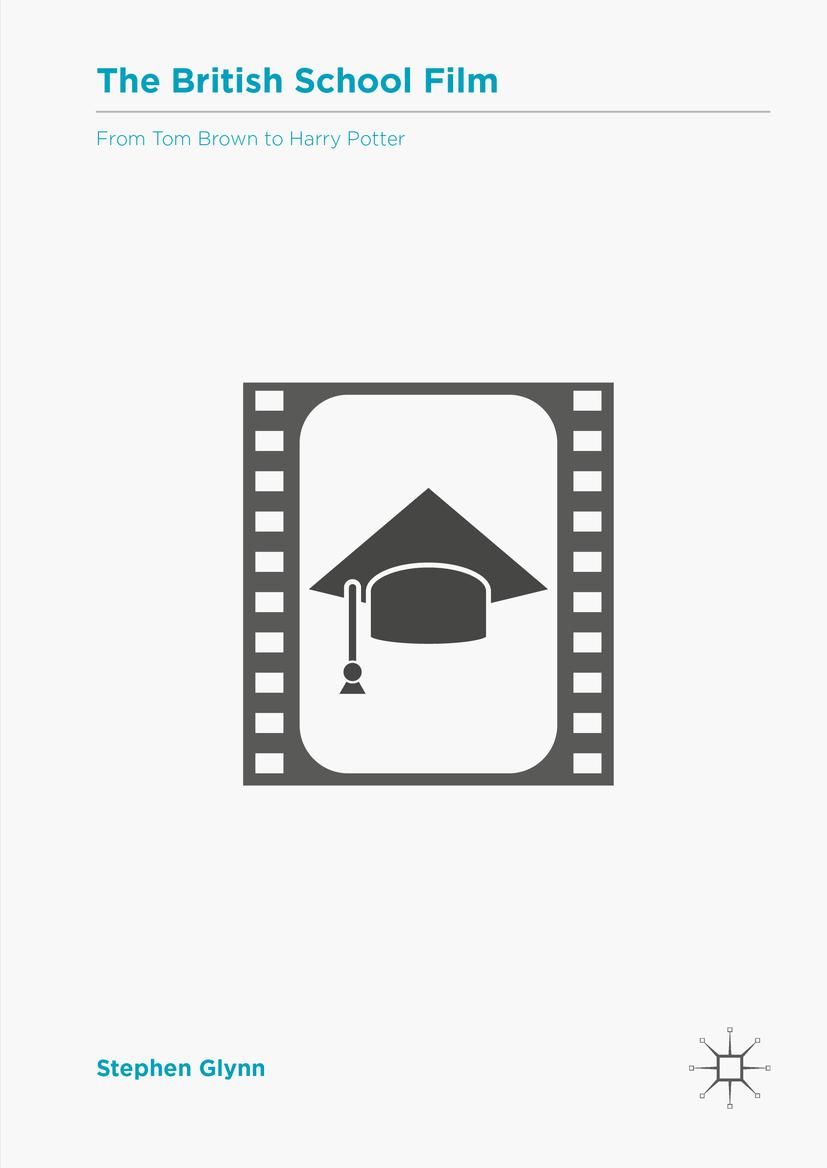 Glynn, Stephen - The British School Film, ebook