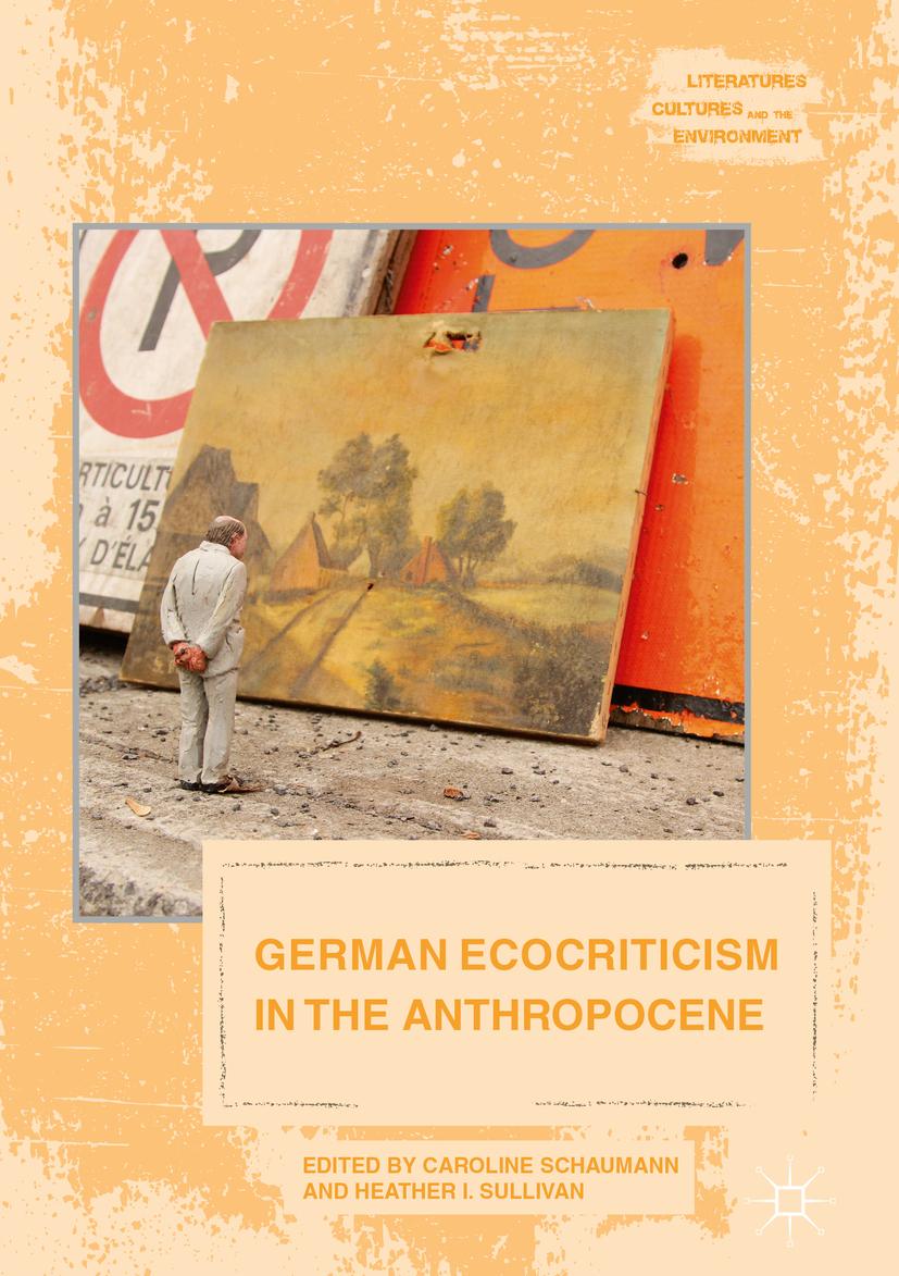 Schaumann, Caroline - German Ecocriticism in the Anthropocene, ebook
