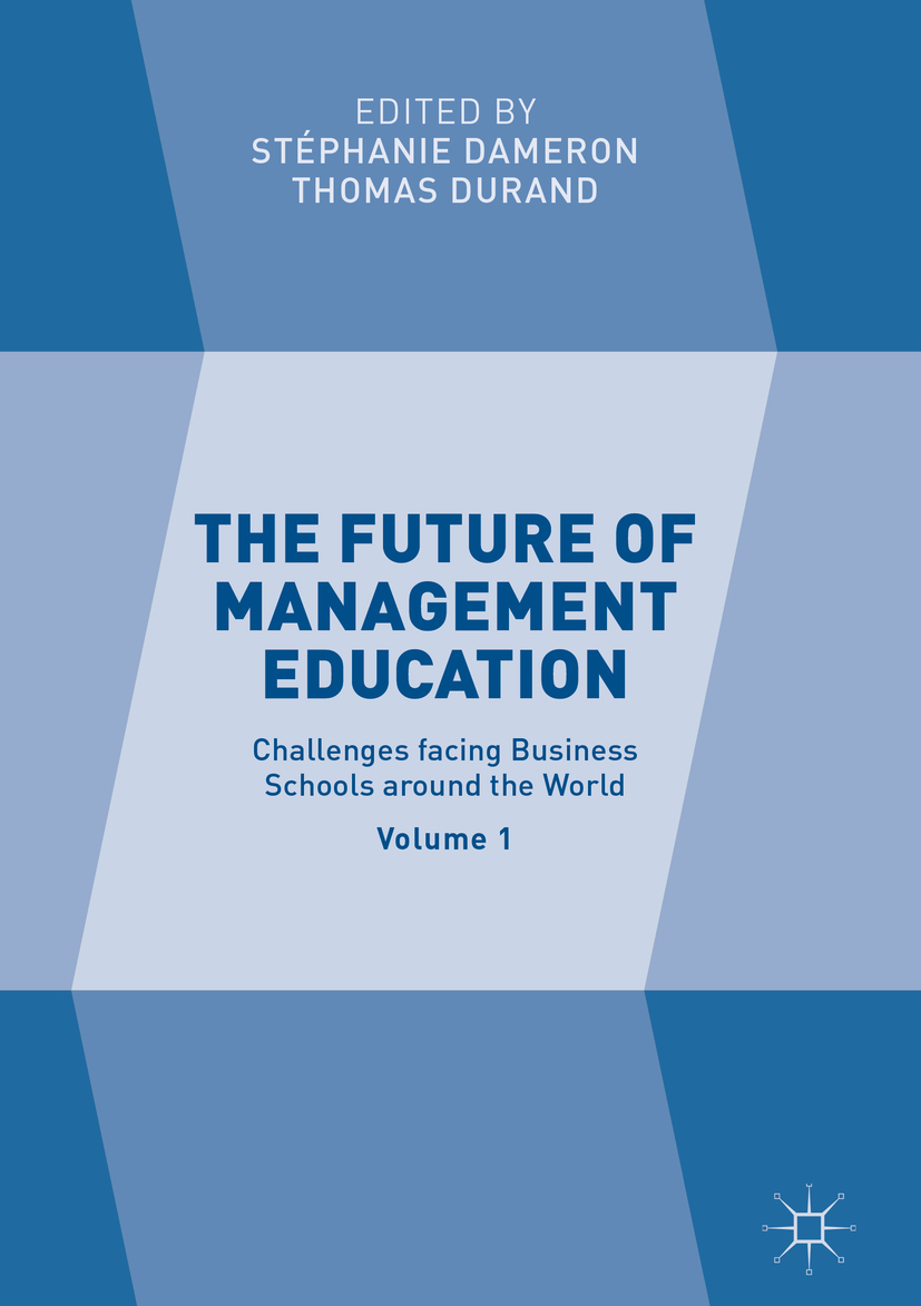 Dameron, Stéphanie - The Future of Management Education, ebook