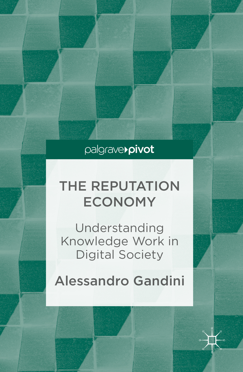 Gandini, Alessandro - The Reputation Economy, ebook