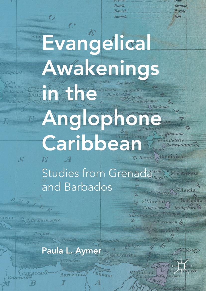 Aymer, Paula L. - Evangelical Awakenings in the Anglophone Caribbean, ebook