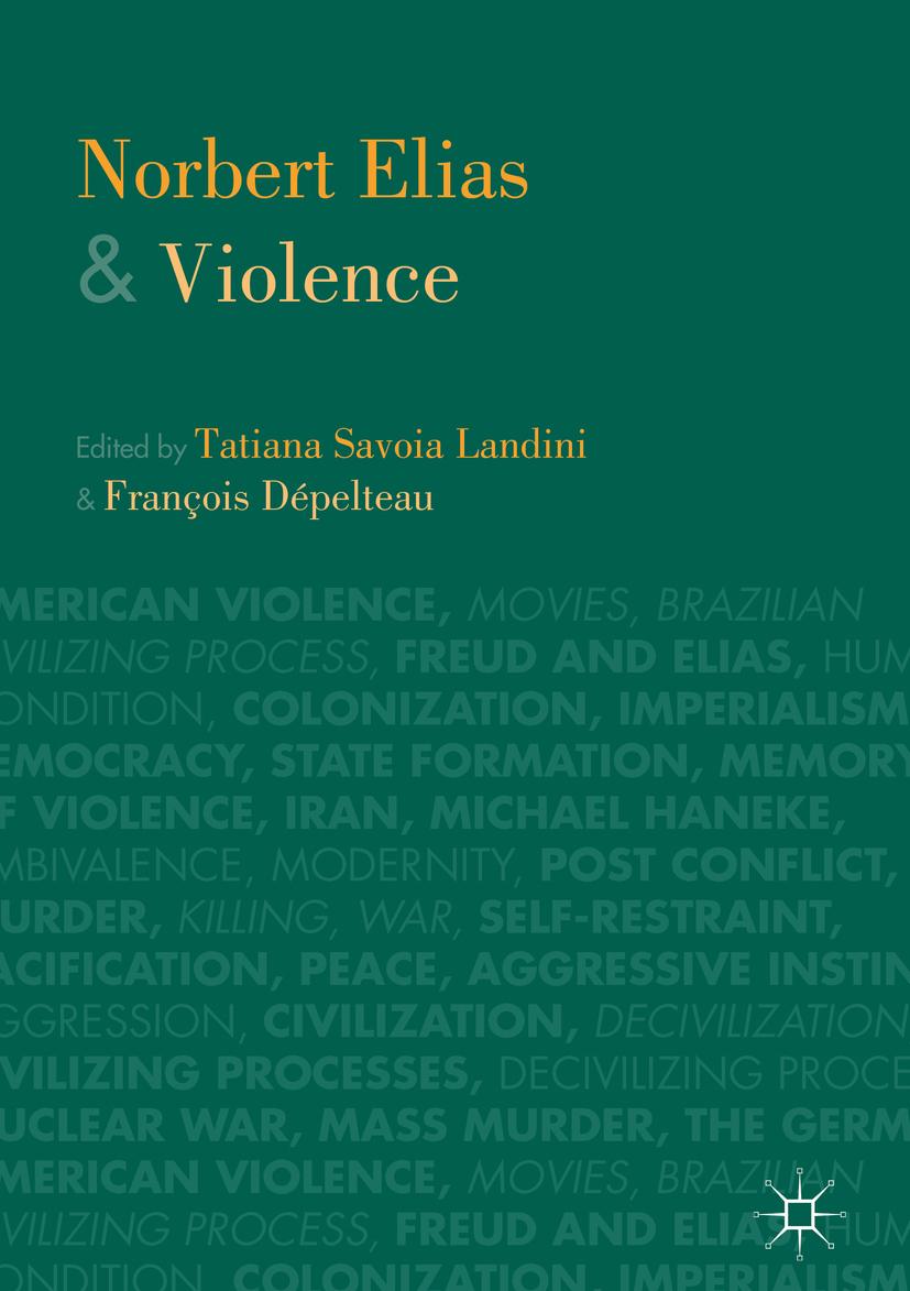 Dépelteau, François - Norbert Elias and Violence, ebook