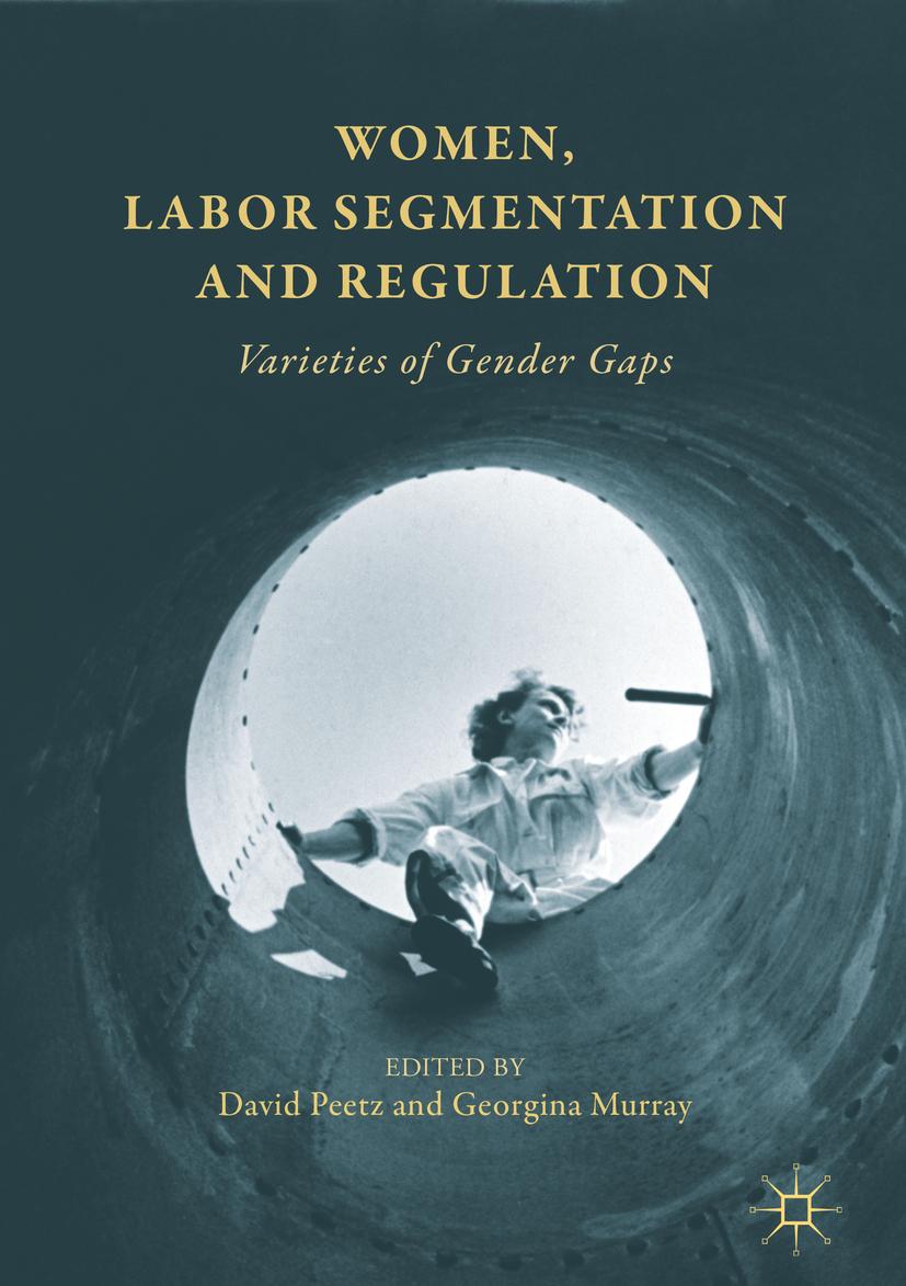 Murray, Georgina - Women, Labor Segmentation and Regulation, e-kirja