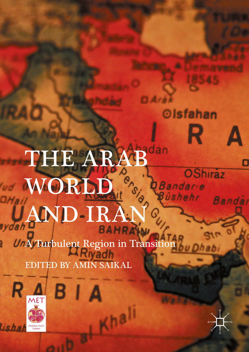 Saikal, Amin - The Arab World and Iran, ebook
