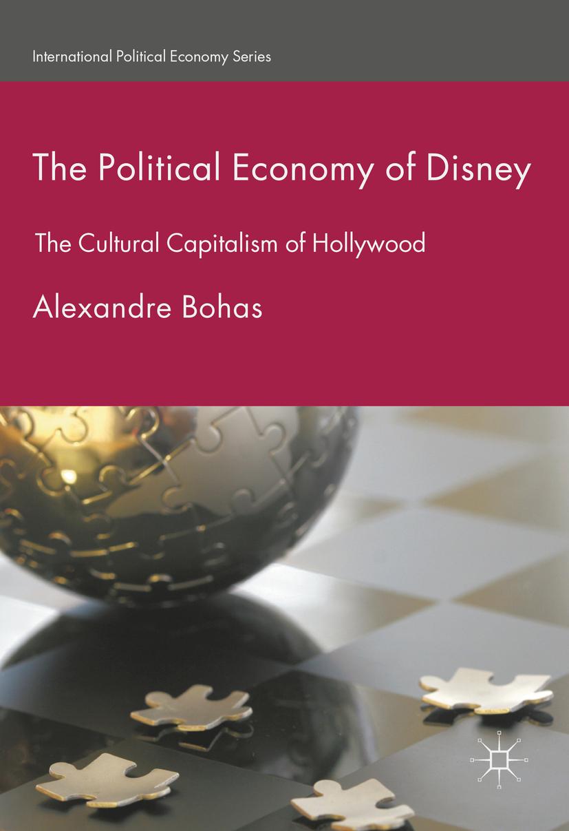 Bohas, Alexandre - The Political Economy of Disney, ebook