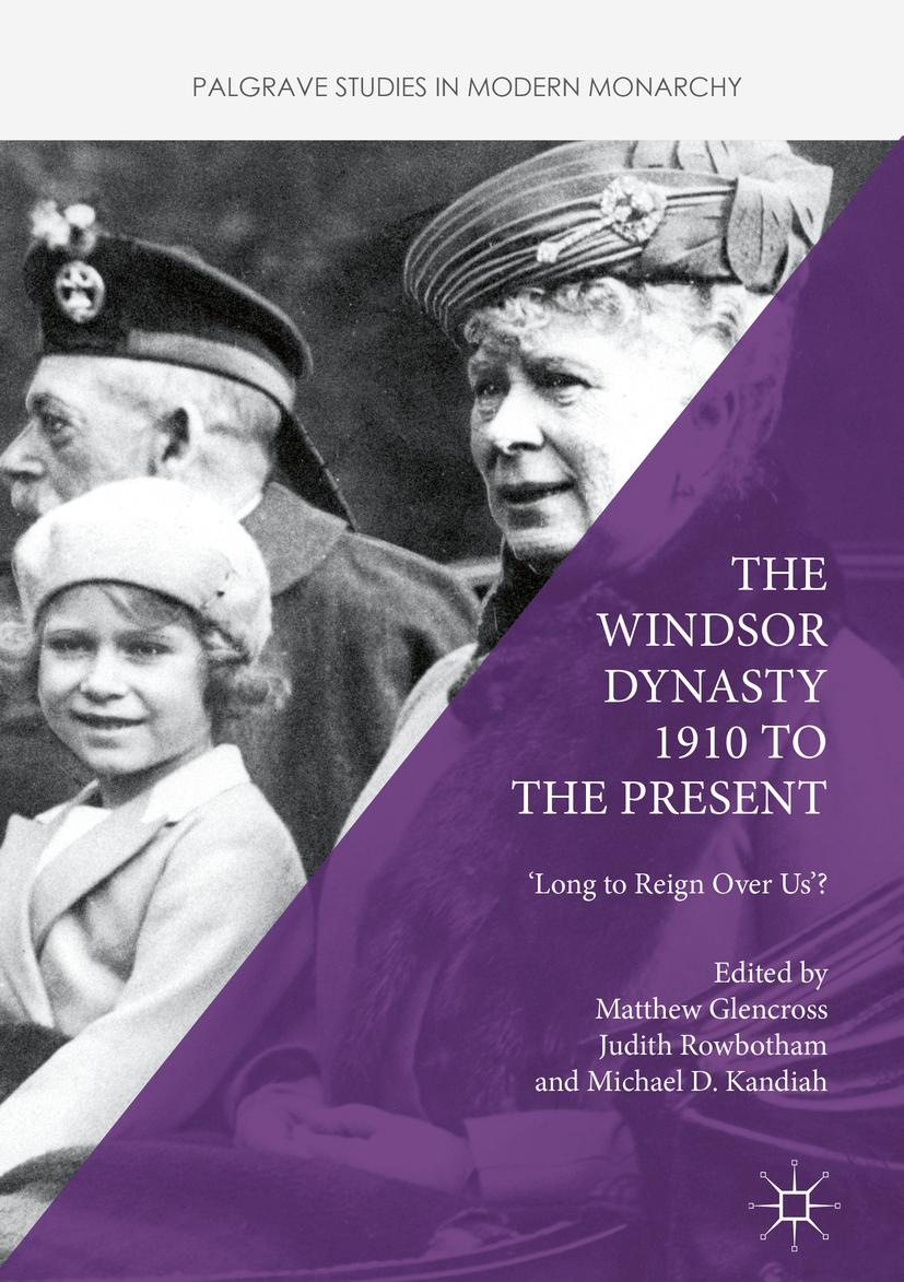 Glencross, Matthew - The Windsor Dynasty 1910 to the Present, ebook
