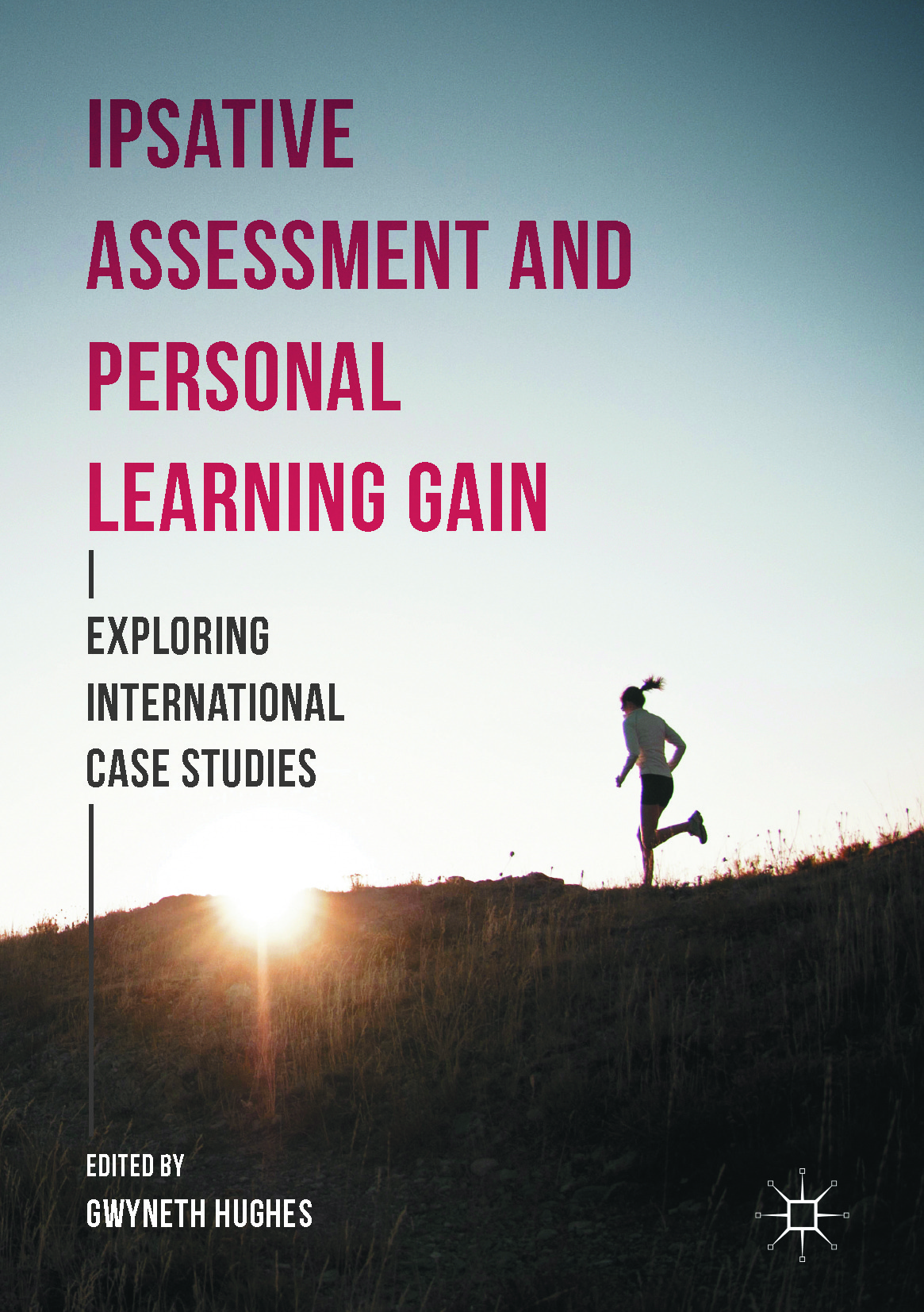 Hughes, Gwyneth - Ipsative Assessment and Personal Learning Gain, ebook