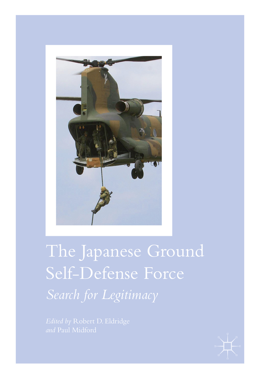 Eldridge, Robert D. - The Japanese Ground Self-Defense Force, ebook
