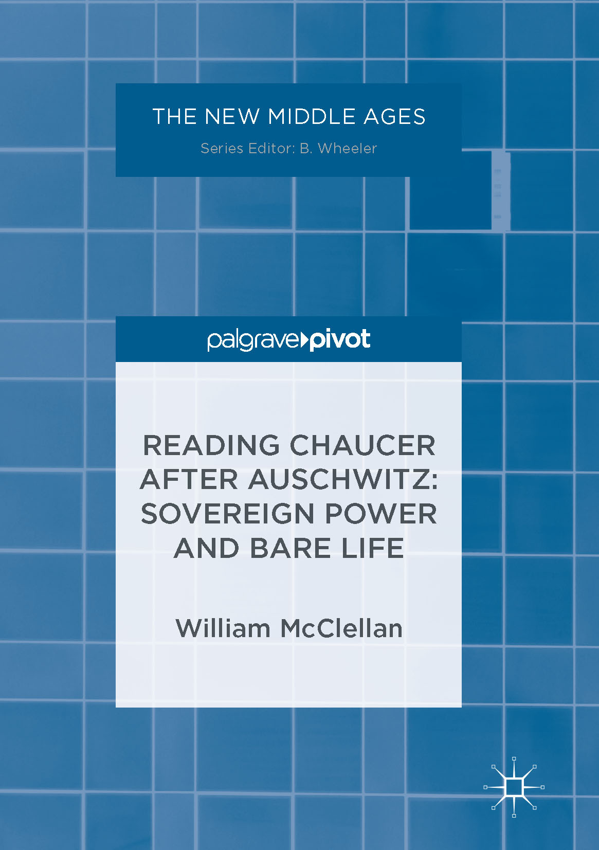 McClellan, William - Reading Chaucer After Auschwitz, ebook